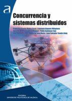 concurrencia y sistemas distribuidos (ebook)-francisco daniel muñoz escoi-estefania argente villaplana-9788490480021