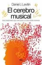 el cerebro musical daniel levitin 9788490563021