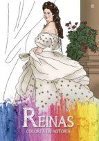 reinas (colorea la historia)-tania estevez-9788490607121