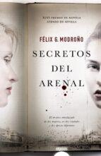 secretos del arenal felix g. modroño 9788490671221