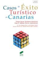casos de éxito turístico en canarias (ebook)-teresa aguiar quintana-rosa mª batista canino-9788490777121