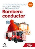 SIMULACRO DE EXAMEN DE MATERIAS JURIDICAS. BOMBERO CONDUCTOR ED. 2014