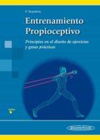 entrenamiento propioceptivo: principios en el diseño de ejercicios y guias practicas 9788491100621
