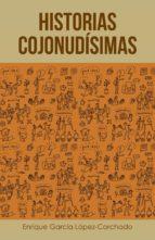 El libro de (I.b.d.) historias cojonudísimas autor ENRIQUE GARCIA LOPEZ-CORCHADO DOC!