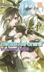 sword art online nº 06 phantom bullet 2 de 2 (novela)-reki kawahara-9788491461821