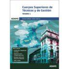 CUERPOS SUPERIORES DE TECNICOS Y DE GESTION TEMARIO 1