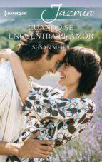 cuando se encuentra el amor (ebook) susan meier 9788491707721