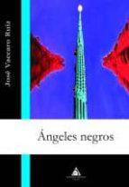 angeles negros-jose vaccaro ruiz-9788492594221