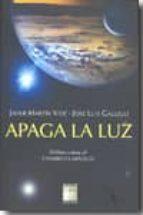 apaga la luz: el libro sobre el cambio climatico-javier martin vide-9788492651221
