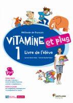 vitamine et plus 1 eleve + cd + cd dictionnaire-9788492729821