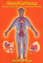 karsai nei tsang: masaje depurativo y terapeutico genital mantak chia 9788492773121