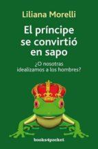 el principe se convirtio en sapo liliana morelli 9788492801121