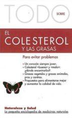 todo sobre el colesterol y las grasas para evitar problemas gudrun dalla via 9788493303921