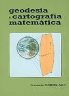 geodesia y cartografia matematica fernando martin asin 9788493621421