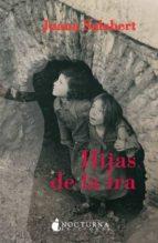 hijas de la ira: vidas rotas por la guerra civil-juana salabert-9788493739621