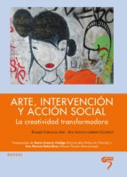 arte, intervencion y accion social angeles carnacea cruz ana lozano cambara 9788493773021