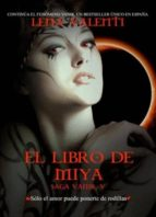 libro de miya: saga vanir v lena valenti 9788493933821