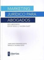marketing juridico para abogados-jaime sanz fernandez-soto-9788494155321