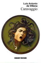 caravaggio-luis antonio de villena-9788494218521