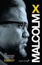 malcolm x.: autobiografía 9788494381621