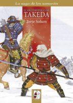 los takeda de kai 1 (1130-1467): el ascenso del clan takeda-terje solum-9788494392221