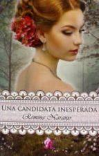 una candidata inesperada-romina m� miranda naranjo-9788494434921