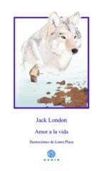 amor a la vida-jack london-9788494445521