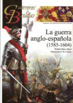 la guerra anglo española (1585 1604) ruben saez abad 9788494541421