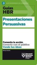 presentaciones persuasivas: fomenta la accion, conecta con el publico, vente tus ideas-nancy duarte-9788494562921