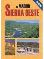 sierra oeste de madrid: las mejores excursiones-juan pablo avison martinez-9788495368621