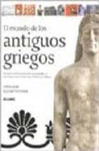 el mundo de los antiguos griegos: nuevo y contrastado estudio sob re la historia y la cultura de la antigua grecia-john camp-elizabeth fisher-9788495939821