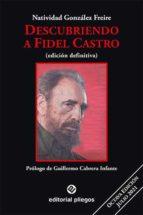 Descubriendo a fidel castro: revisado y aumentado Descargar los libros en español pdf