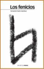 los fenicios: del monte libano a las columnas de hercules fernando prados martinez 9788496467521