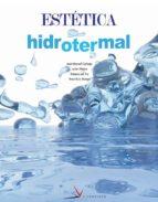 estetica hidrotermal (ciclo formativo grado superior) 9788496699021