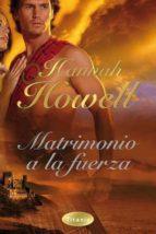 matrimonio a la fuerza hannah howell 9788496711921