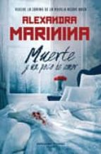muerte y un poco de amor-alexandra marinina-9788496952621