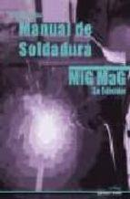 manual soldadura mig mag (3º edicion) jose cueto 9788496960121
