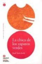 chica zapatos verdes: lee en español nivel 2 9788497130721