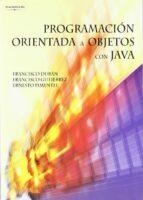 programacion orientada a objetos con java francisco gutierrez francisco duran ernesto pimentel 9788497325721