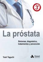 la prostata: todo lo que necesitas saber sobre la glandula mascul ina-yosh taguchi-9788497350921