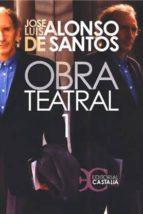 obra teatral: tomo i-jose luis alonso de santos-9788497402521