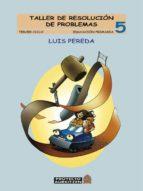 taller de resolucion de problemas 5º (tercer ciclo. educacion pri maria) luis pereda 9788497460521