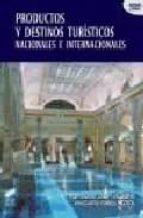 productos y destinos turisticos nacionales e internacionales-9788497564021
