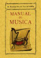 manual de musica (ed. facsimil)-m. blazquez de villacampa-9788497611121
