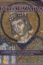 breve historia del imperio bizantino (ebook)-david barreras-cristina duran-9788497637121