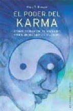 el poder del karma: como conocer el pasado para modelar el futuro o mary t. browne 9788497771221