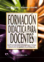 formacion didactica para docentes (ebook)-lucia pellejero-benjamin zufiaurre-9788498429121