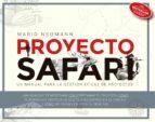 proyecto safari: un manual para la gestion soberana de proyectos mario neumann 9788498753721