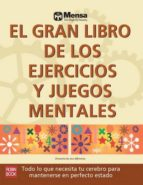 el gran libro de los ejercicios y juegos mentales 9788499172521