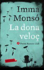 la dona veloç-imma monso-9788499306421